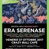 Era Serenase / Bangarang at Crazy Bull / Genova