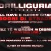 Drilliguria Presenta Illrave E Nader Sds Guest:Vazte/Bresh/Disme