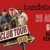 Bandabardò - Club Tour