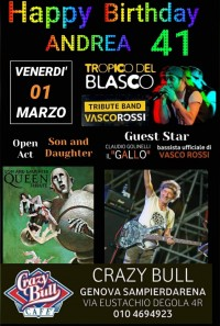 Buon Compleanno Andrea!!! *Vasco +Gallo +Queen @CRAZY BULL*****