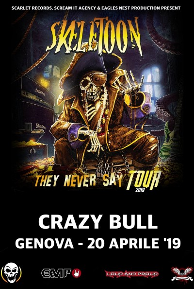 THEY NEVER SAY TOUR at Crazy Bull Genova