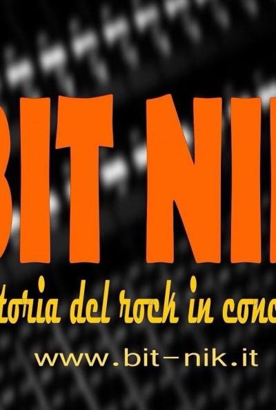 BIT NIK La Storia DEL ROCK at CRAZY BULL GENOVA