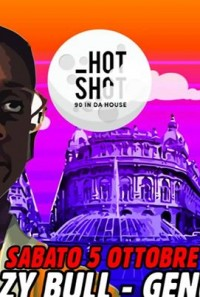 HOT SHOT 90 in da house - Genova - 05.10.2019