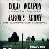 Shake Well Before+Cold Weapon+Aaron's Agony