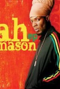 JAH MASON + GanjaFarmers