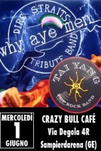 Why Aye Men dIRE sTRAITS TB + Caterina Rizzo e i Tai Yang Live!
